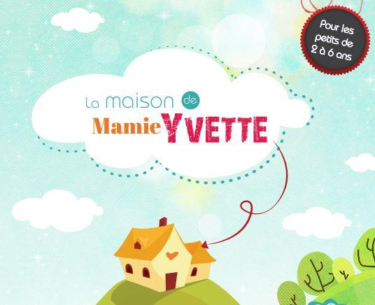 visuel la maison de Mamie Yvette e59cf